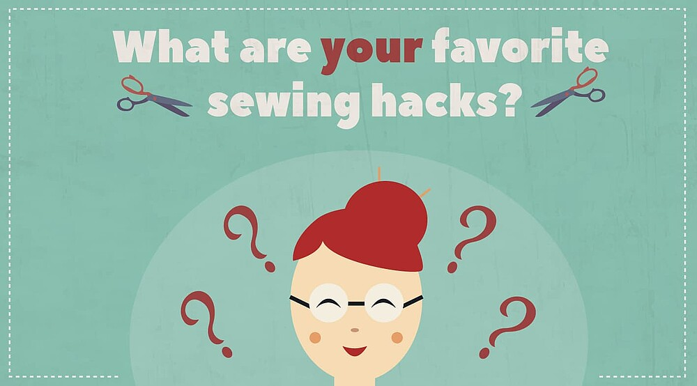Sewing Hacks You Need to Know